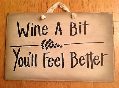 Wine a bit you'll feel better sign bar decor drinking whine friend gift wood