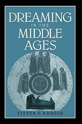 Dreaming in the Middle Ages by Steven F. Kruger (English) Paperback Book Free Sh