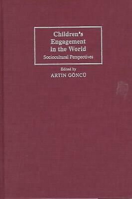 NEW Children's Engagement in the World by Hardcover Book (English) Free Shipping