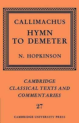 Callimachus: Hymn to Demeter by Callimachus (English) Paperback Book Free Shippi