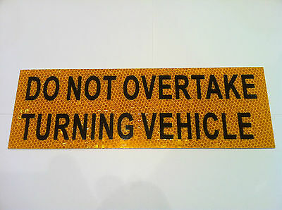 Do Not Overtake Turning Vehicle Sticker for Caravan RV Truck motor home  Class 1