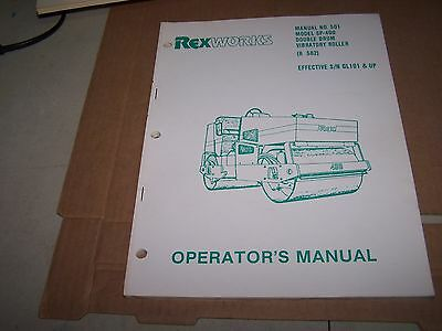 Rexworks Sp-400 Double Drum Vibratory Roller Operator's Manual
