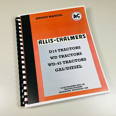 ALLIS CHALMERS WD45 Wd-45 Gas & sel Tractor Service Repair Shop Manual on