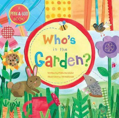 Who's in the Garden? by Phillis Gershator (English) Board Books Book