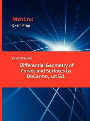 Exam Prep for Differential Geometry of Curves and Surfaces by Docarmo, 1st Ed. b