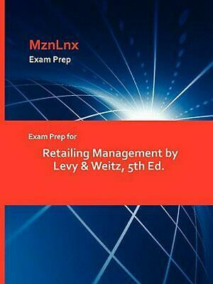 Exam Prep for Retailing Management by Levy & Weitz, 5th Ed. by &. Weitz Levy &.