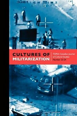 NEW Cultures of Militarization by Paperback Book (English) Free Shipping
