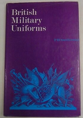 BRITISH MILITARY UNIFORMS, BOOK with COLOR PLATES ILLUSTRATED BY P.H. SMITHERMAN