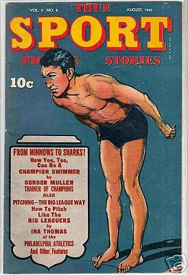 True Sport Picture Stories Vol. 3 No. 2 AUGUST 1945