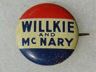 WILLKIE and McNARY - ORIGINAL 1940 VINTAGE PRESIDENT CAMPAIGN BUTTON