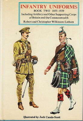 INFANTRY UNIFORMS 1855-1939 of BRITAIN & COMMONWEALTH, 1970 COLOR REFERENCE BOOK