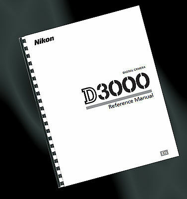 ~ PRINTED ~ Nikon D3000 Digital Camera User Guide, Instruction Manual (A4)