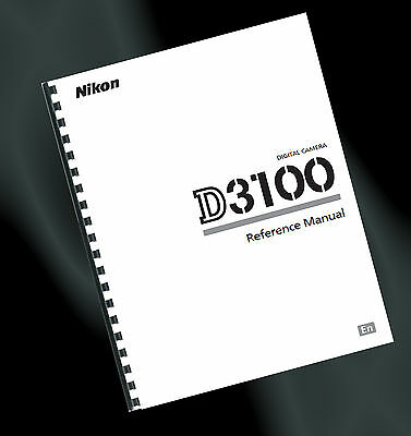 ~ PRINTED ~ Nikon D3100 Digital Camera User Guide, Instruction Manual (A4)
