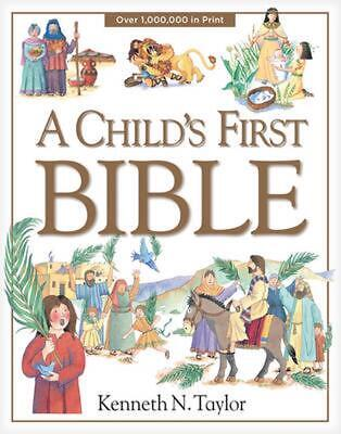 A Child's First Bible by Kenneth N. Taylor (English) Hardcover Book Free Shippin
