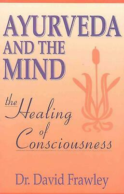 Ayurveda and the Mind by David Frawley Paperback Book (English)