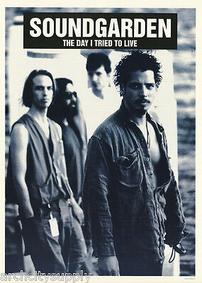 POSTER : MUSIC : SOUNDGARDEN -THE DAY I TRIED TO LIVE -FREE SHIP! #LPO395 LW23 H