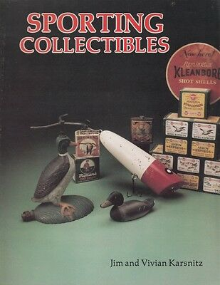 SPORTING COLLECTIBLES - PICTORIAL REFERENCE BOOK for ANTIQUE COLLECTORS