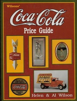 WILSONS COCA COLA PRICE GUIDE - 1994 PICTORIAL REFERENCE BOOK for COLLECTORS