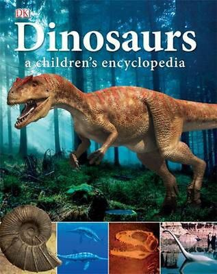 Dinosaurs a Children's Encyclopedia by Dk Hardcover Book (English)
