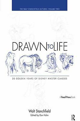 Drawn to Life: 20 Golden Years of Disney Master Classes: Volume 2: The Walt Stan