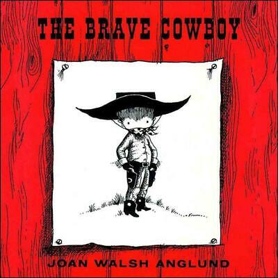 The Brave Cowboy by Joan Walsh Anglund (English) Hardcover Book Free Shipping!