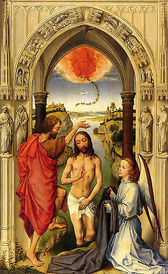 Baptism of Christ by Weyden , Life of JESUS CHRIST  in Art on Canvas