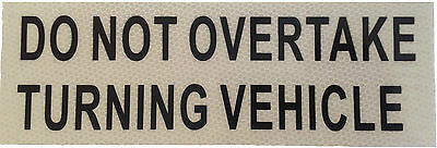 Do Not Overtake Turning Vehicle Sign Sticker Caravan RV Truck Motorhome Class 1
