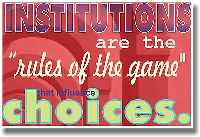 Institutions are the Rules of the Game - NEW Classroom Motivational Poster