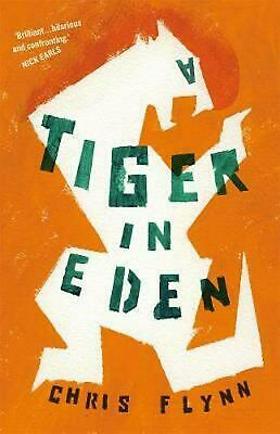 A Tiger In Eden by Chris Flynn (English) Paperback Book Free Shipping!