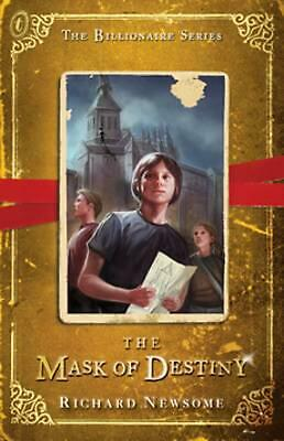 The Mask of Destiny: The Billionaire Series Book 3 by Richard Newsome Paperback