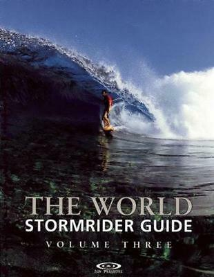 The World Stormrider Guide, Volume Three by Bruce Sutherland (English) Paperback