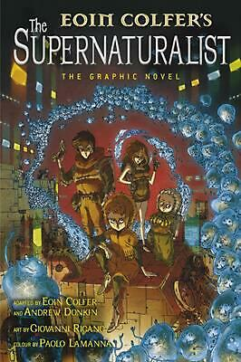 The Supernaturalist: the Graphic Novel by Eoin Colfer Paperback Book Free Shippi