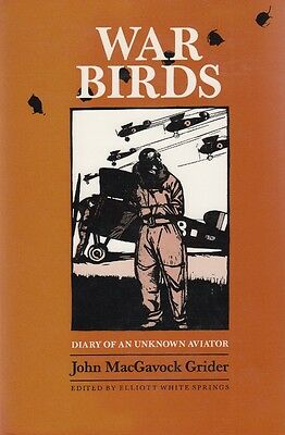 WAR BIRDS DIARY of an UNKNOWN AVIATOR - Out-of-Print WW1 RFC HISTORY BOOK