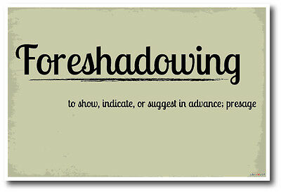 Foreshadowing - NEW Language Arts Classroom Poster