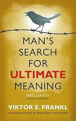 Man's Search for Ultimate Meaning by Viktor E. Frankl (English) Paperback Book F