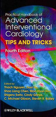 Practical Handbook of Advanced Interventional Cardiology: Tips and Tricks by Tha