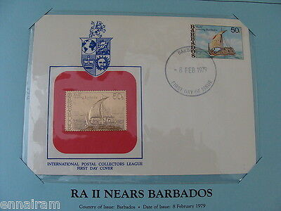 Barbados FDC w/ 23 kt gold replica stamp 1979  Ra II Nears Barbados