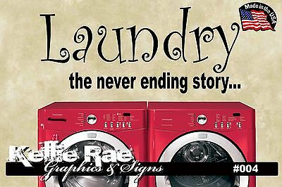 #004 Wall Art ~ LAUNDRY THE NEVER ENDING STORY - Quote Decal Sticker