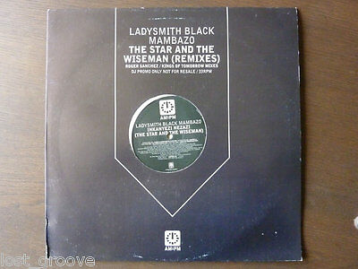 "LADYSMITH BLACK MAMBAZO Star And The Wiseman PROMO 12"" 1998 NM KINGS OF TOMORROW"