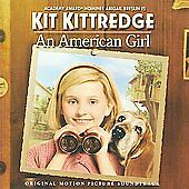 Kit Kittredge: An American Girl -- NEW CD