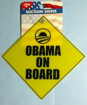 AS-IS OBAMA ON BOARD YELLOW BARACK HANGING SUCTION CUP Car Window SIGN CLING