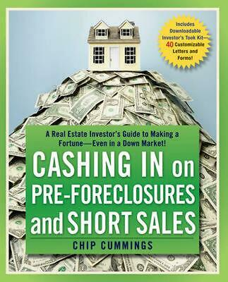 Cashing in on Pre-Foreclosures and Short Sales: A Real Estate Investor's Guide t