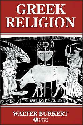 Greek Religion: Archaic and Classical by Walter Burkert (English) Paperback Book