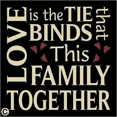 Primitive Stencil, LOVE IS THE TIE THAT BINDS FAMILY, Subway Typography Stencil