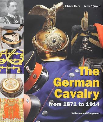 The German Cavalry From 1871-1914