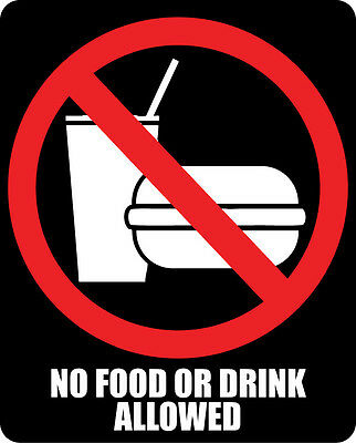 NO FOOD OR DRINK Sticker Decal waterproof outdoor high quality black background