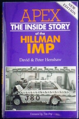 Apex The Inside Story Of The Hillman Imp David & Peter Henshaw Car Book