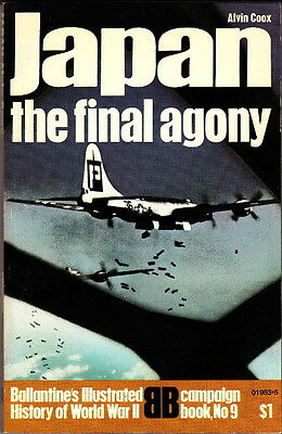 JAPAN the FINAL AGONY - WW2 MILITARY HISTORY BALLANTINE CAMPAIGN BOOK No. 9