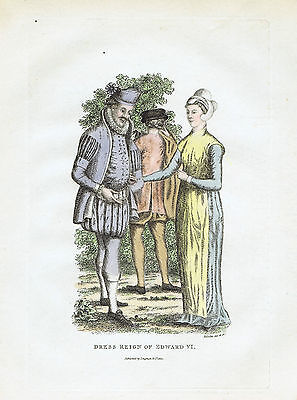 Dress & Fashion during Reign of KIng Edward VI --  1810 Copper Engraved Print