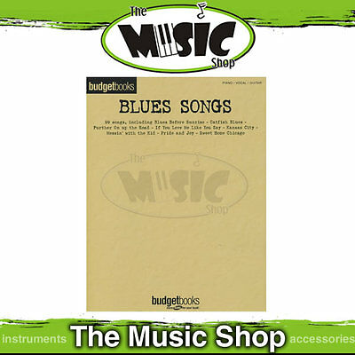 "New Budget Books ""Blues Songs"" PVG - Piano Vocal Guitar"